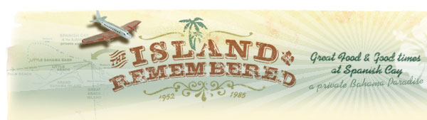 Island Remembered - Great Food & Good Times